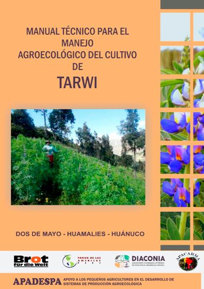 Manual Técnico para el Manejo Agroecológico del Cultivo de Tarwi