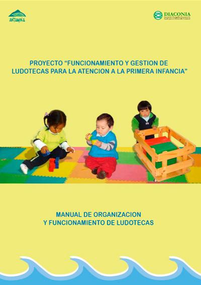 Funcionamiento y gestión de ludotecas para la atención de la primera infancia